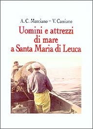 Uomini ed attrezzi di mare a S. M. di Leuca
