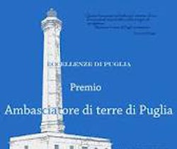 VII Edizione del Premio - AMBASCIATORE di TERRE di PUGLIA