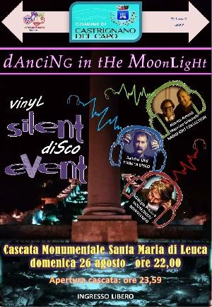 Dancing In The Moonlight alla Cascata Monumentale di Leuca - domenica 26 agosto