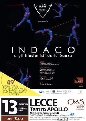 Domenica 13 gennaio (ore 18) Indaco e Gli Illusionisti della Danza al Teatro Apollo di Lecce