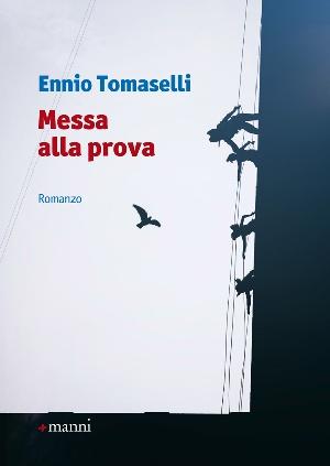Ennio Tomaselli - Messa alla prova  -  con Maria Rita Verardo