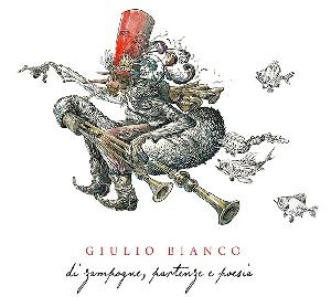 GIULIO BIANCO - Di zampogne, partenze e poesia