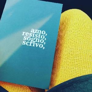 Presentazione del libro:  amo, resisto, sogno, scrivo,