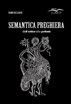 Presentazione del libro 'Semantica preghiera' di Fabio Siciliani