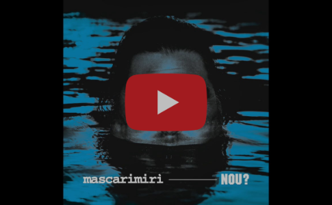 NOU? MASCARIMIRI's new album